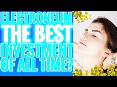ELECTRONEUM BEST CRYPTOCURRENCY OF ALL TIME?