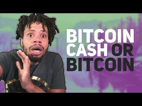 BITCOIN CASH OR BITCOIN?
