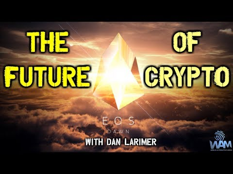 Why EOS Is The FUTURE Of Cryptocurrency! – Creator Dan Larimer Explains
