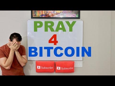 Pray 4 Bitcoin…