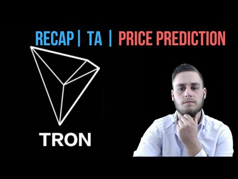 Tron (TRX) Recap And Price Prediction 2018