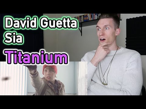 David Guetta ft. Sia – Titanium | Reaction
