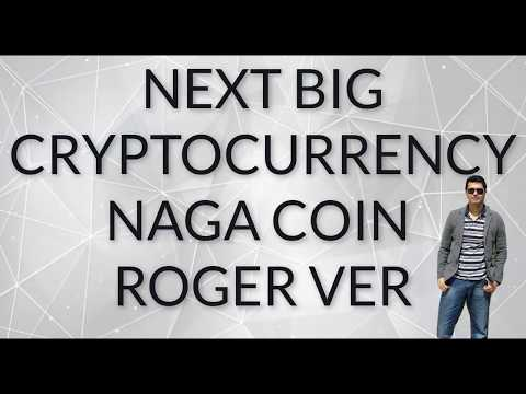 NAGA(NGC) COIN FUTURE OF CRYPTOCURRENCY 1000% ESTIMATED RETURN PER YEAR(ROGER VER RECOMANDATION)