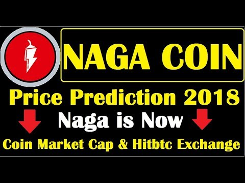 Naga Price Prediction 2018 ll Now Listed in Hitbtc