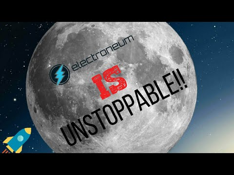 ELECTRONEUM IS UNSTOPPABLE!!