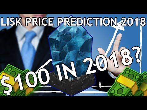 Lisk Price Prediction 2018 ($100 Lisk in 2018?)