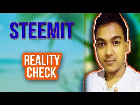 Steemit |Can We Really Earn Money From Steemit| Reality Check