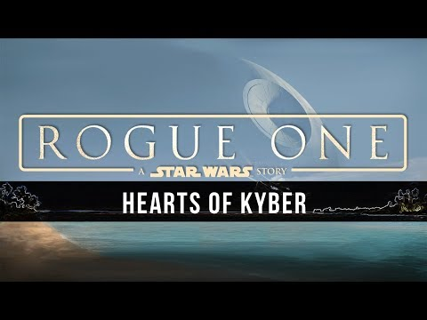 Michael Giacchino: Hearts of Kyber [Rogue One: A Star Wars Story Unreleased Music]