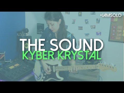 Kyber Krystal: The Sound (#JamStyle)