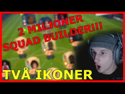 OMG 2 MILJONER SQUAD BUILDER MED 2 IKONER!!! – FIFA 18 PÅ SVENSKA