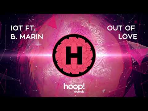 IOT ft. Breana Marin – Out Of Love (Original Mix)