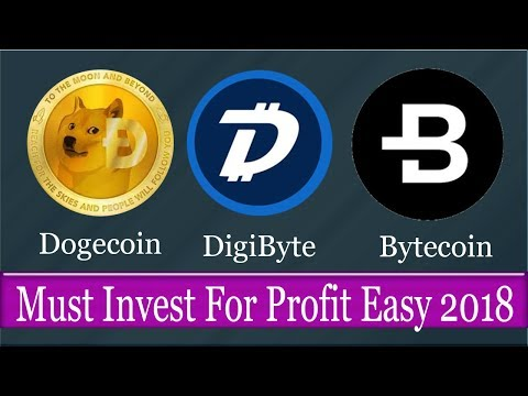 Dogecoin- Digibyte- Bytecoin, Must Invest Make Profit 2018 Easy