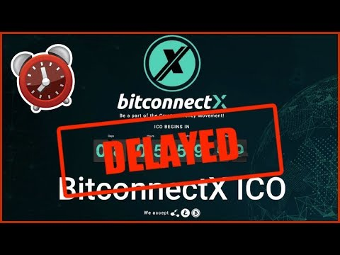 BITCONNECT X ICO DELAYED!! — What's Going On?? New BitconnectX Launch Time…