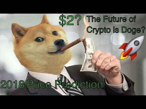 Will Dogecoin be $2 in 2018?