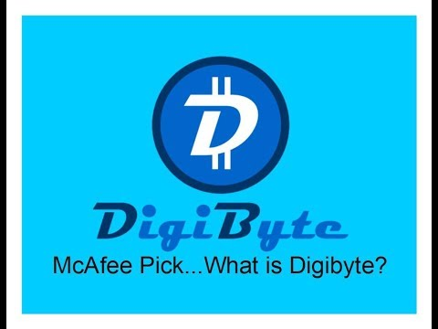 What is Digibyte? John McAfee top pick (Episode 68)