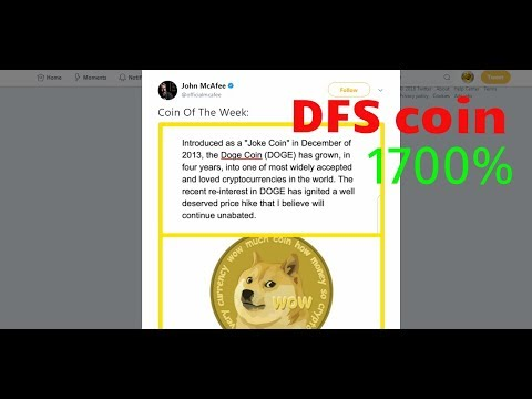 John Mcafee tweets doge + DFS coin moons 1700%