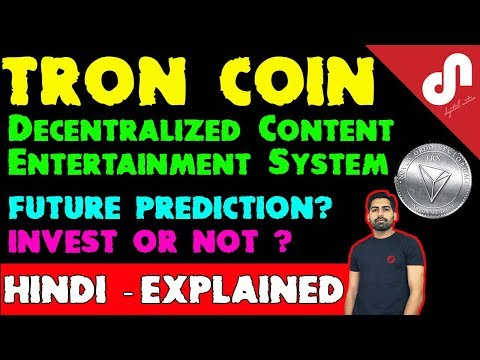 Tron Coin Future Prediction – Making Internet Decentralized – Crypto Coin Review [Hindi]
