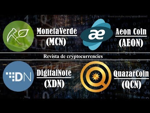 Revista de cryptocurrencies: MonetaVerde, Aeon Coin, DigitalNote, QuazarCoin