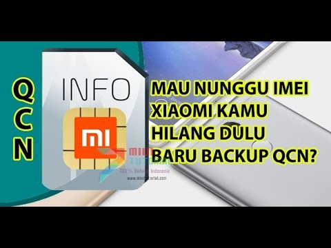 Cara Backup File QCN IMEI Xiaomi Supaya Terhindar dari IMEI Null Tested Redmi Note 3 PRO & Mi5 PRO