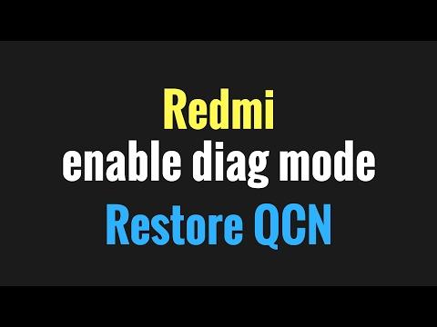 Redmi enable diag mode OR Restore QCN