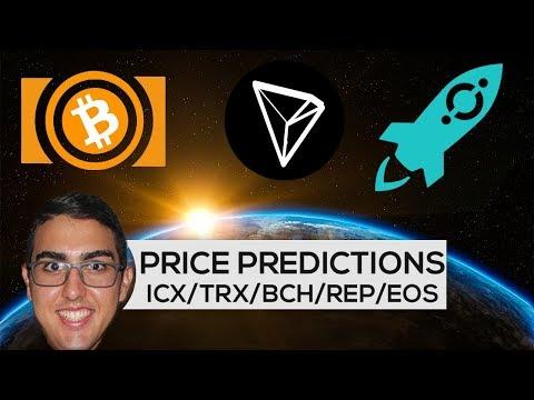Price Predictions: ICON ($ICX), Tron ($TRX), Bitcoin Cash ($BCH), Augur ($REP), & EOS ($EOS)!