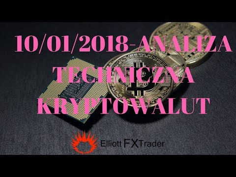 10/01/2018 -Analiza Techniczna Wybranych Kryptowalut