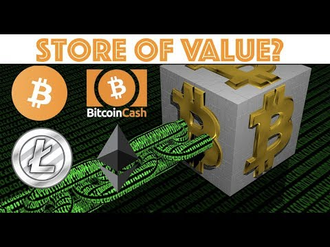Best Store of Value For Cryptocurrency? Ethereum – Bitcoin – Litecoin – Bitcoin Cash