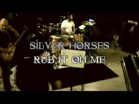 ►►Silver Horses – Rub It On Me (7hard/7us)