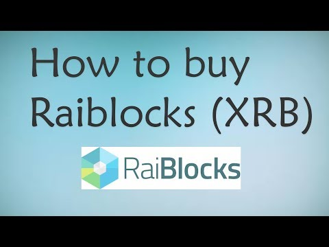 How to Buy RaiBlocks (XRB) – Easy step by step Tutorial