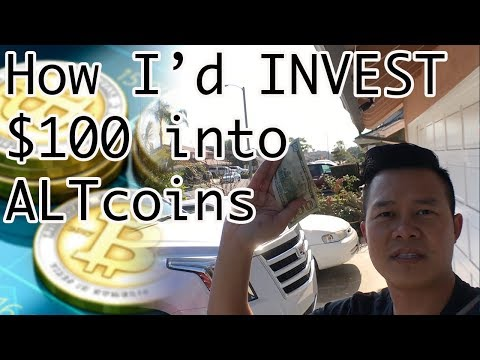 How I would Invest $100 into Cryptocurrency ( Altcoins ) for potentially Massive Gain