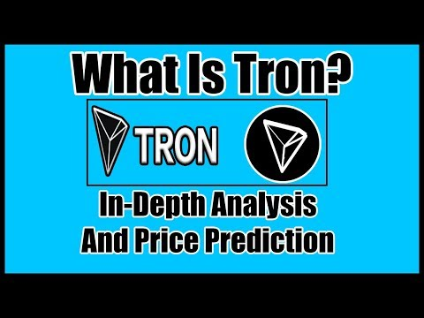 What is Tron (TRX)? 2018 In-Depth Analysis and Price Prediction