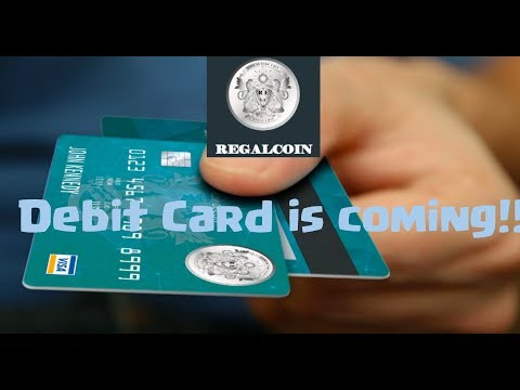 Regal Coin OMG – Debit Card is Coming!