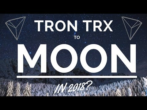 Tron (TRX) to Moon in 2018? Altcoin to buy or sell? Pump and Dump warning!