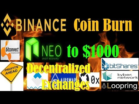 Neo to $1000 – Taking PROFITS! – Binance BNB coinburn – Coins that circumvent Gov't Control