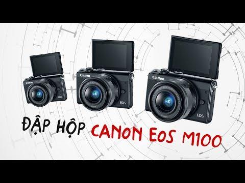 Đập hộp Canon EOS M100 – Người kế nhiệm M10 – Giá chưa rẻ nhưng cấu hình ổn