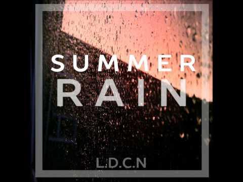 L.D.C.N – Summer Rain EP (Full EP)