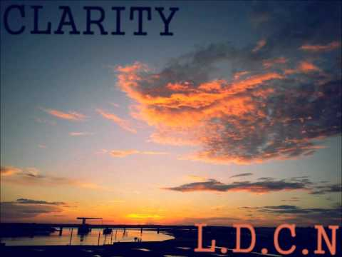 L.D.C.N – Clarity [Extended Version]