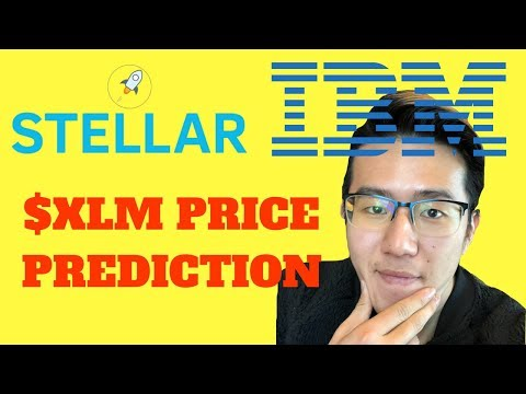 Stellar Lumens and IBM are UNSTOPPABLE | Why XLM Can Go Up 1,000% In 2018