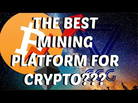 THE BEST MINING PLATFORM FOR CRYPTO???