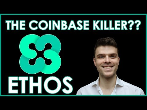 Should you invest in Ethos?| Coinbase Competitor? | Cryptocurrency 2018