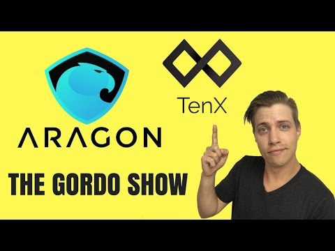 TenX App Live, US Blockchain Grant, New Aragon Framework, and more on The Gordo Show Ep 29!