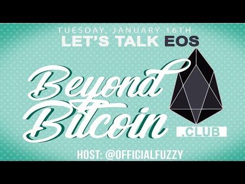Beyond Bitcoin | EOS Talk | January 16, 2018