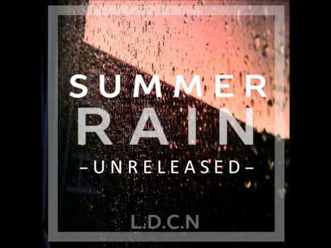 L.D.C.N – Summer Rain Unreleased (Full EP)