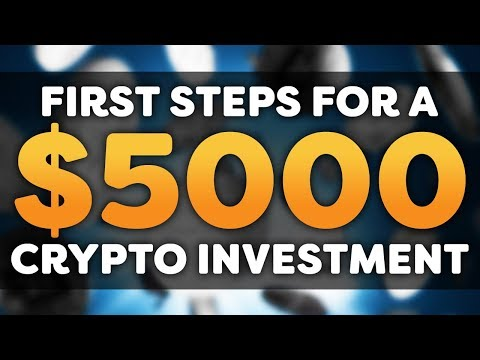 First Steps Into Cryptocurrency – Spending $5000 On The Market