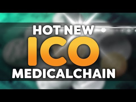 Hot New ICO Medichain – Cryptocurrency Solution To BIG Medical Problem