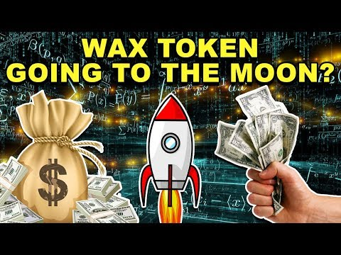 Why WAX Token Will Moon in 2018! – WAX Token Review – WAX CryptoCurrency News
