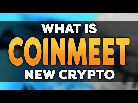What Is Coinmeet? Newest Cryptocurrency On The Market In 2018