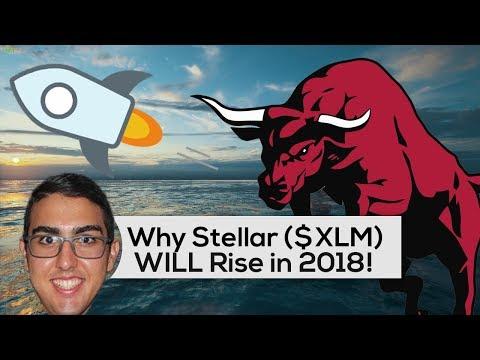 Why Stellar ($XLM) WILL Rise In 2018!