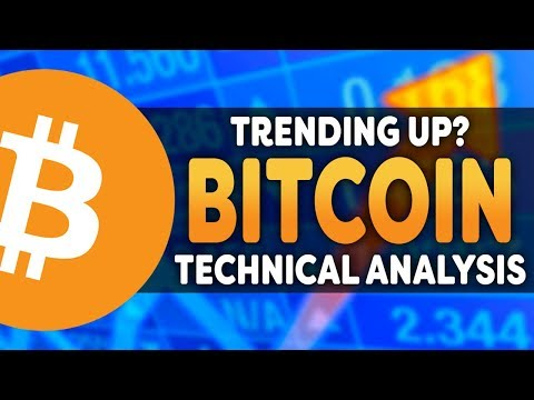 Bitcoin Trending Bullish? – Cryptocurrency Technical Analysis For Bitcoin In 2018