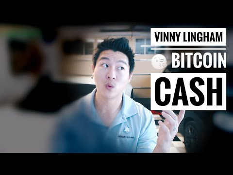 Vinny Lingham Likes Bitcoin Cash – Great! So What?
